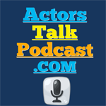 Actors Talk Podcast Banner