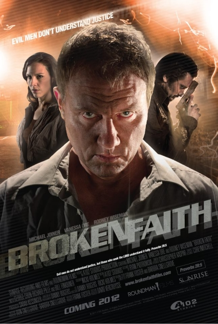 Broken Faith starring God's Smart Aleck Michael Joiner